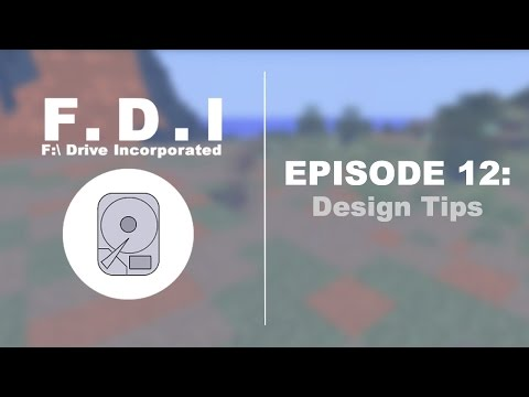 F:\ Drive Incorporated - Episode 12: Design Tips