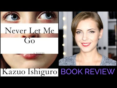 Never Let Me Go by Kazuo Ishiguro | Book Review