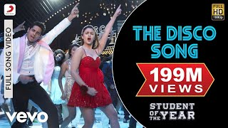 The Disco Song (Full Video) | Student Of The Year