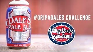 Dale's Pale Ale Wrap Up | #GripADales | AlteredStates | Episode 6