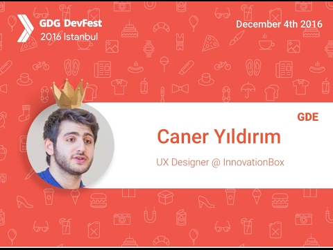 Devfest Istanbul 2016 - R. Caner Yıldırım - How to Design For Android Wear 2.0