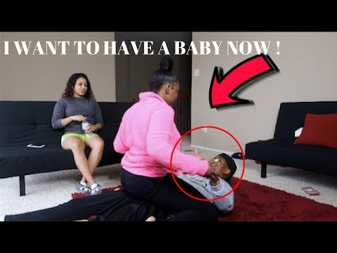 I WANT TO HAVE A BABY  NOW PRANK ON TRAY FROM CHRIS AND TRAY