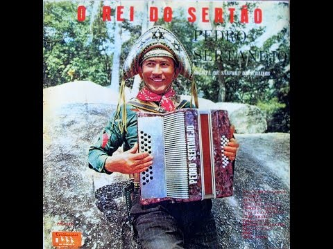 Pedro Sertanejo - O rei do sertão (Forró em vinil) - 1963