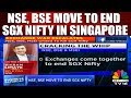 Busniess Satruday | NSE, BSE Move to End SGX Nifty in Singapore | CNBC Tv18