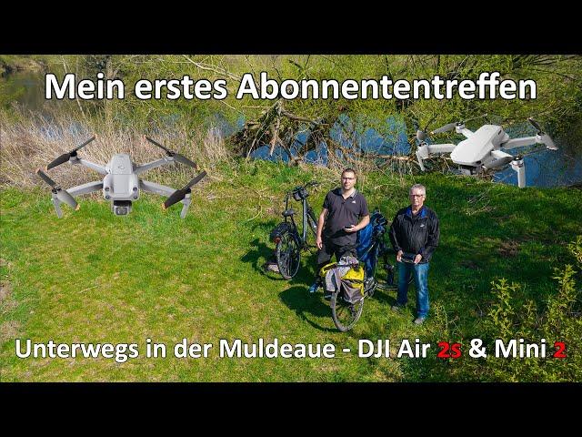 Mein erstes Abonnententreffen - Unterwegs in der Muldeaue - DJI Air 2s - DJI Mini 2 - GoPro Hero 9