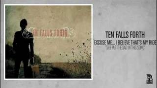 Watch Ten Falls Forth She Put The Sad In This Song video