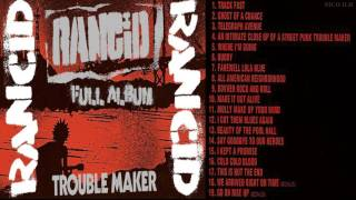 Rancid - Trouble Maker ( FULL ALBUM 2017)