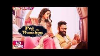 Amrit Maan  Ft DJ Flow Peg Di washna ( song) Himanishi Khurna | latest Panjabi Song 2018