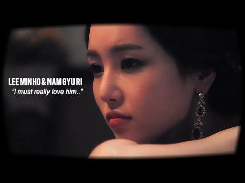 "Lee Min Ho & Nam Gyu Ri • ""I must really love him.."""