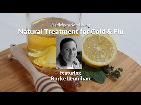 Natural & Homeopathic Treatment for Cold & Flu with Burke Lennihan