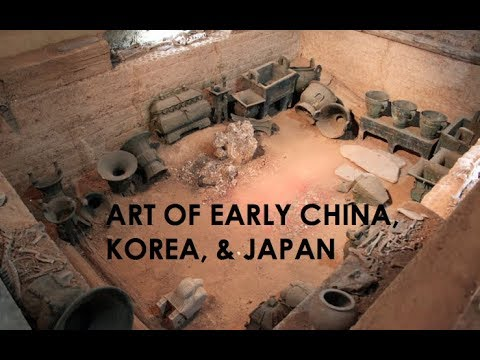 Art of Early China, Korea, and Japan