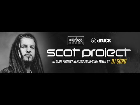 DJ Scot Project Remixes // 100% Vinyl //  2000-2007 // Mixed By DJ Goro
