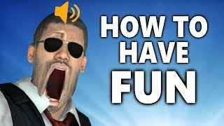 CS:GO - How To Have Fun