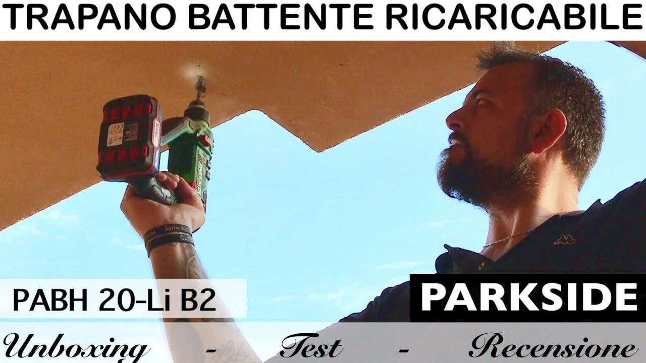 Trapano battente ricaricabile parkside pabh 20 li b2 for Tassellatore a batteria lidl