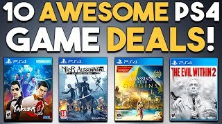 10 AWESOME PS4 Game Deals Available RIGHT NOW!