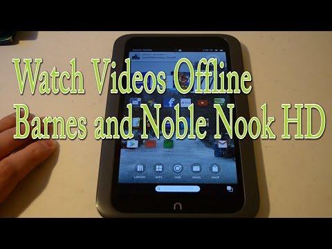 How To Watch Videos Offline Nook HD