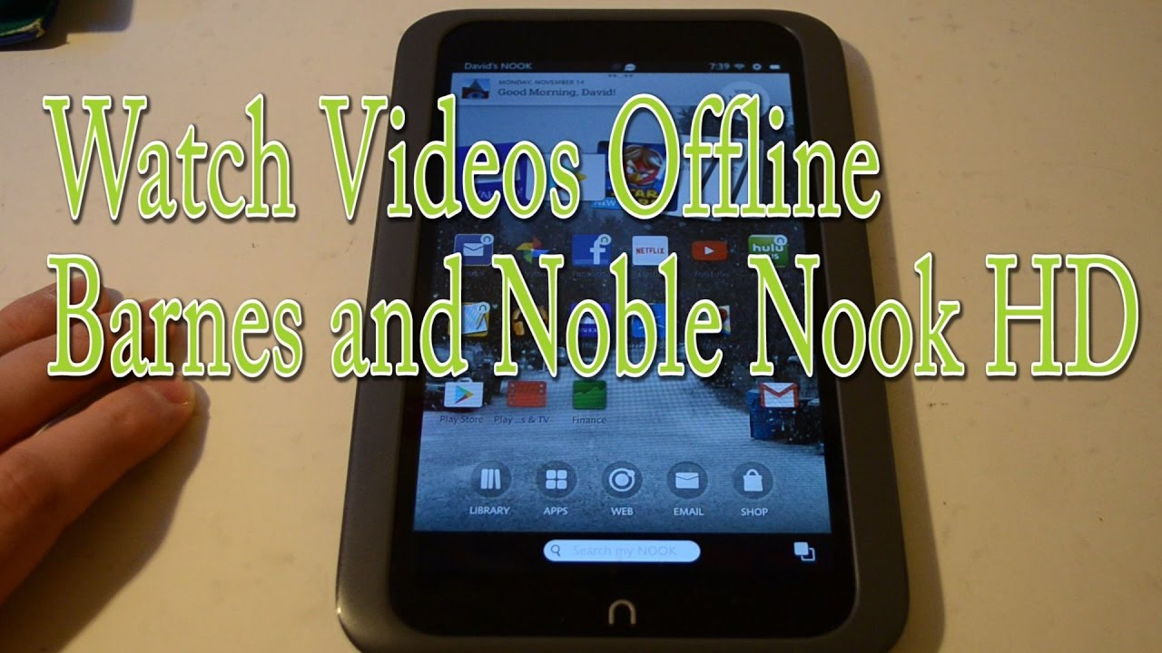 Download free movies for nook tablet