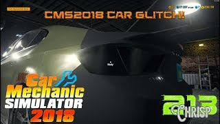 Car Mechanic Simulator 2018 car glitch!