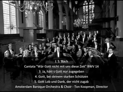 """J. S. Bach - Cantata """"Wär Gott nicht mit uns diese Zeit"""" BWV 14 (2/2)"""