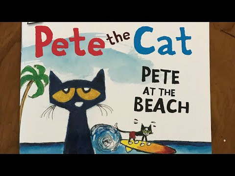 pete-the-cat--pete-at-the-beach-by-james-dean-read-aloud-by-my-early-childhood-life