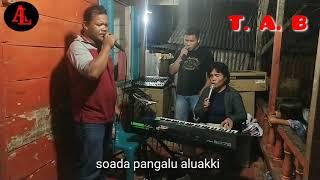 Download lagu NASO MARAMA SO MARINA,  SEDIH.. MR TALIBAN FEAT AGUS LIMBONG FEAT BORU TUPANG.meng hibur secara duka