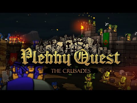 Plebby Quest: The Crusades Trailer