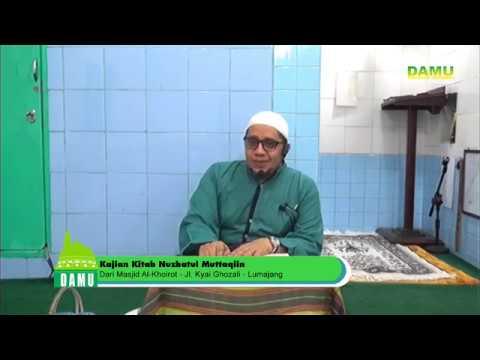 Kajian Kitab Nuzhatul Muttaqiin 2019-09-04 - Allah Menyenangi HambaNya Yang Bertobat
