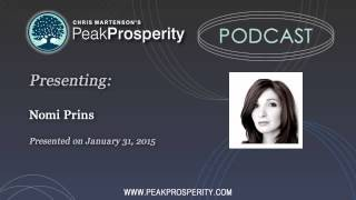 Nomi Prins: The Sinister Evolution Of Our Modern Banking System