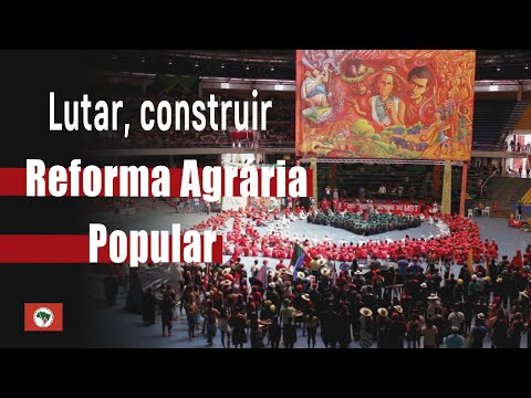 Lutar, construir Reforma Agrária Popular!