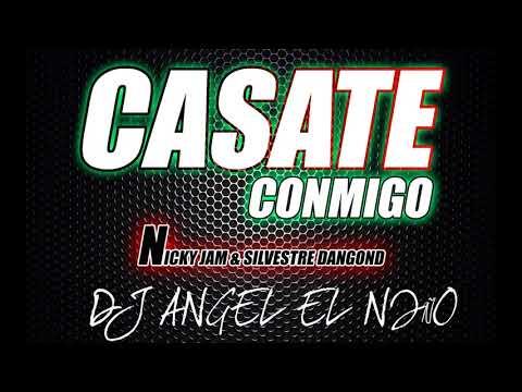 Extended Casate Conmigo  Nicky Jam & Silvestre  DJ Angel El niño