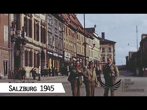 Salzburg - Liberation in May 1945 (in color and HD)