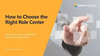 How to Choose the Right Role Center in Business Central