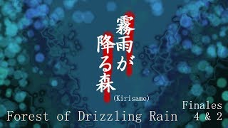 (Kirisame) Forest of Drizzling Rain #9 - FINAL 4 (horrible) y FINAL 2 (agridulce)