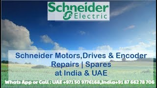 Schneider Servo Motor Repair India | UAE Dubai Encoder - Align Adjust Connect Install