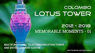 Colombo Lotus Tower Memorable Moments - 1 (New Release)
