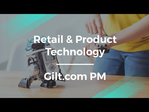 How to Combine Retail and Product Technology by Gilt.com Sr. PM