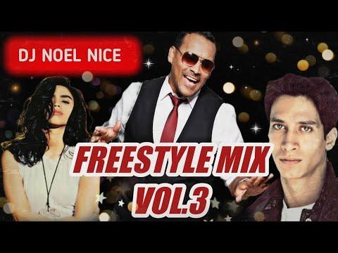 Freestyle Mix Vol. 3-DJ Noel Nice