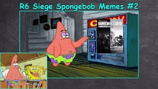 Funny Rainbow Six Siege Spongebob Memes #2