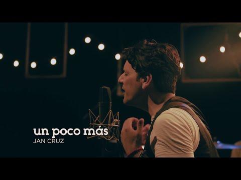 Jan Cruz - Un poco más ( Live Session )