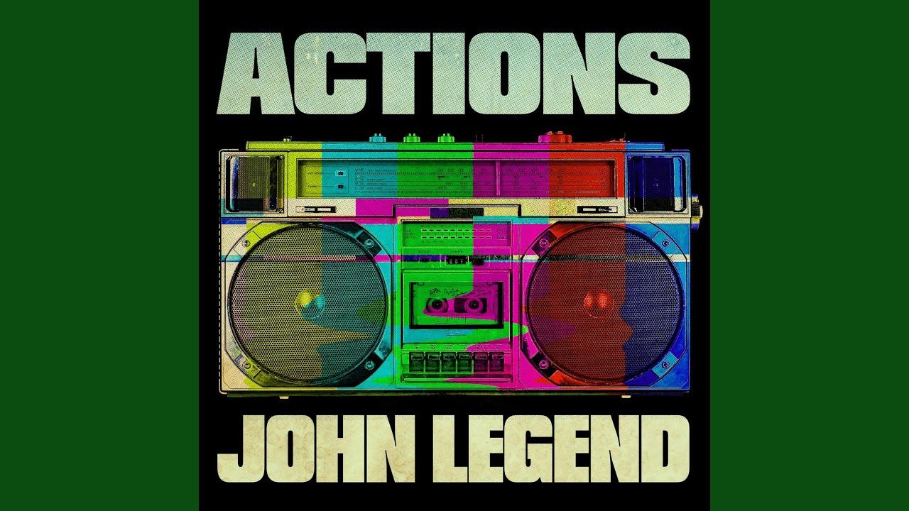 Arti Lirik dan Terjemahan John Legend - Actions