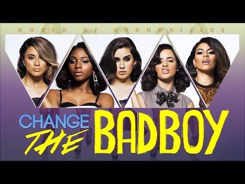 Fifth Harmony - Change The Bad Boy (Lyrics/Tradução) [LINK DOWNLOAD]