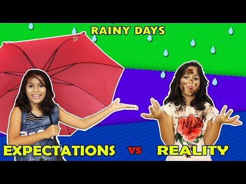 Rainy Days : Expectations Vs Reality | Funny Kids Video