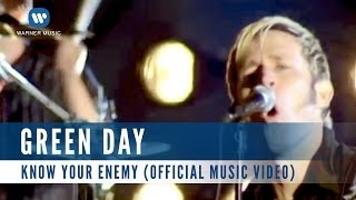 Green Day - Know Your Enemy (Official Music Video)