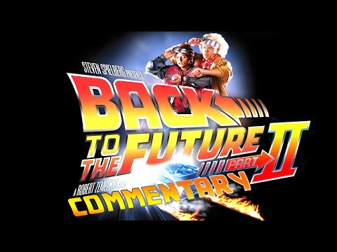 Back to the Future Part II - Podcast Commentary