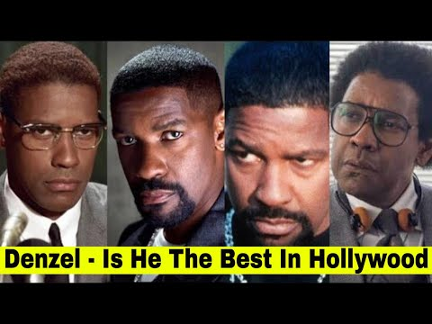 Denzel Washington Best Acting - Is Denzel The Best Actor Currently In Hollywood? If Not, Then Who?