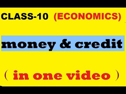 MONEY AND CREDIT(CHAPTER-3 ECONOMICS CLASS 10)....IN HINDI