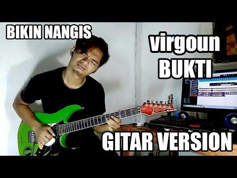 VIRGOUN BUKTI, GUITAR VERSION, (bikin nangis)