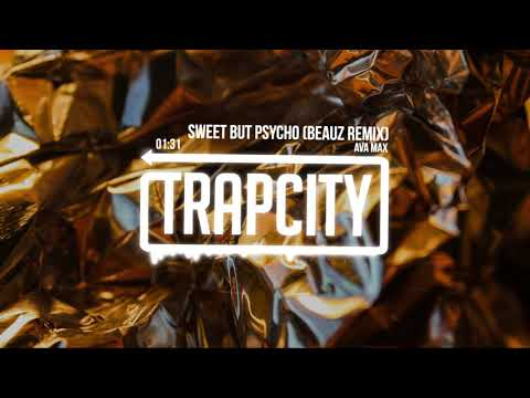 Ava Max - Sweet But Psycho (BEAUZ Remix)