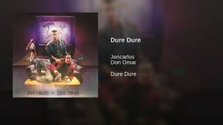 Jencarlos & Don Omar - Dure Dure (Single)