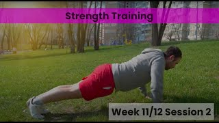 Strength - Week 11&12 Session 2 (mHealth)